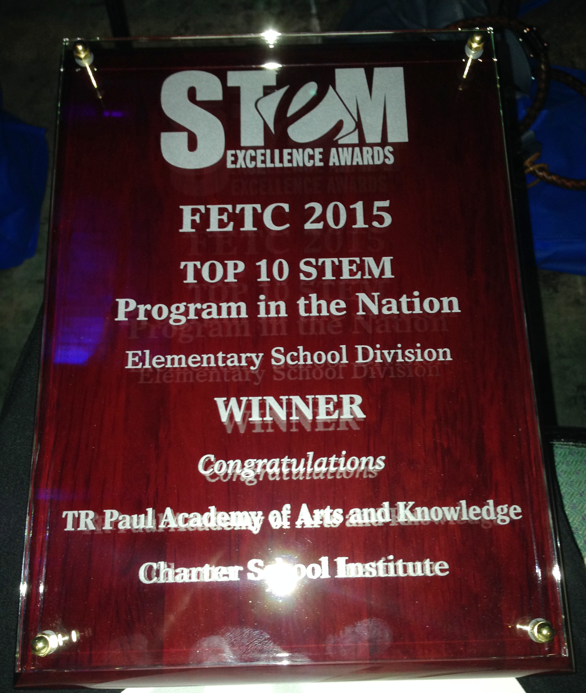Stem School Program: T.R. Paul Academy Of Arts And Knowledge Recognized As The